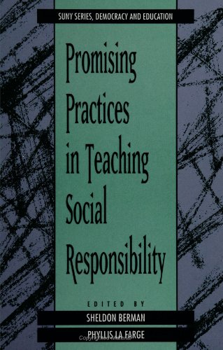 in Teaching Social Responsibility (SUNY series, Democracy and Education) ()