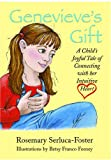 img - for Genevieve's Gift: A Child's Joyful Tale of Connecting with Her Intuitive Heart book / textbook / text book