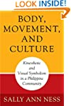 Body, Movement, and Culture: Kinesthe...