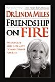 Friendship on Fire, Linda Miles, 1436312213