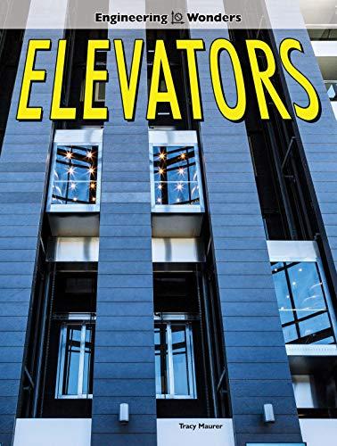 Elevators (Engineering Wonders) -