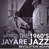 1960's Jay Are Jazz Revolution Again