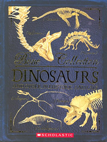 (Bone Collection: Dinosaurs and Other Prehistoric Animals)
