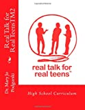Real Talk for Real TeensTM2, Mary Jo Podgurski, 1482356023