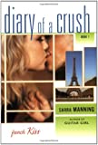 French Kiss (Diary of a Crush, Book 1)