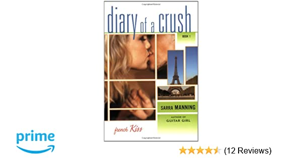 Diary of A Crush Trilogy 1 French Kiss