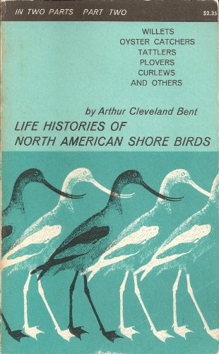 Life Histories of North American Shore Birds: Part Two