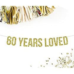60 Years Loved Gold Glitter Party Banner
