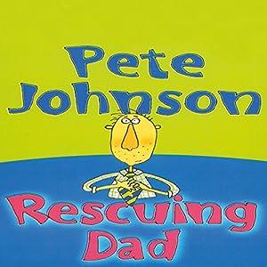Rescuing Dad Audiobook