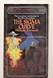 img - for The Sigma Curve (The Blessing Trilogy, Book 3) (Timescape Books) book / textbook / text book