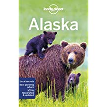 Lonely Planet Alaska 12th Ed.: 12th Edition