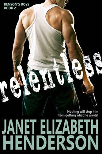 Relentless (Benson's Boys Book 2) cover