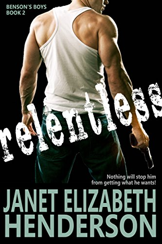 Relentless (Benson's Boys Book 2)