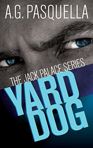 Yard Dog (The Jack Palace Series Book ()