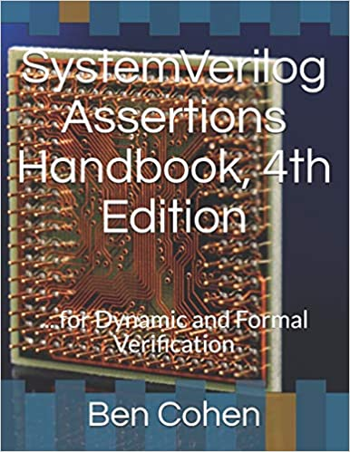 SystemVerilog Assertions Handbook, 4th Edition:     for Dynamic and