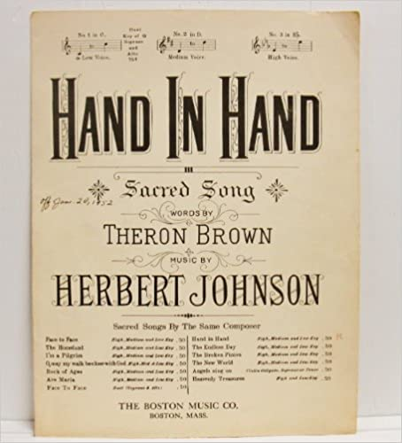 "Books in pdf format free download ""Hand In Hand"" Sacred Song Key of C for Low Voice Sheet Music 1944. ePub B00EJ1U9IO"