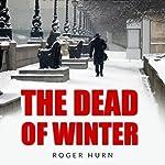 The Dead Winter: A Ryan Kyd Thriller | Roger Hurn