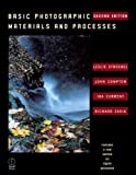 img - for Basic Photographic Materials and Processes, Second Edition by Leslie D. Stroebel (2000-03-01) book / textbook / text book
