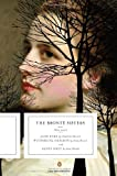 img - for The Bronte Sisters: Three Novels: Jane Eyre; Wuthering Heights; and Agnes Grey (Penguin Classics Deluxe Edition) book / textbook / text book