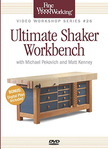 Fine Woodworkings Video Workshop Series - Ultimate Shaker (The Ultimate Workbench)