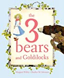 The 3 Bears and Goldilocks, Margaret Willey, 1416924949
