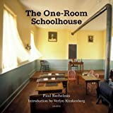 The One-Room Schoolhouse: A Tribute to a Beloved National Icon (2003-10-17)