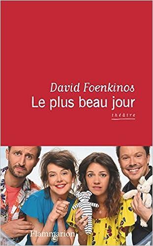 Le plus beau jour - David Foenkinos (2016)