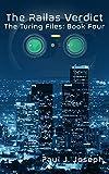 The Railas Verdict (The Turing Files Book 4)