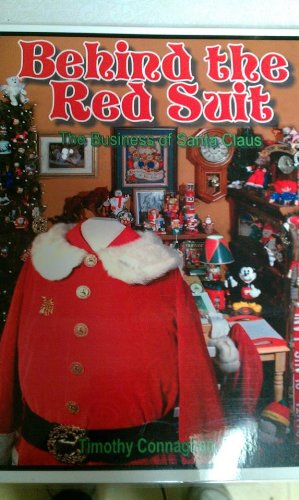 Behind the Red Suit: The Business of Santa Claus