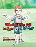 What If We All Looked the Same?, Annette Musso, 1483695271