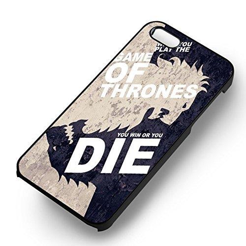 Unique Game of Thrones Quotes pour Coque Iphone 5 or Coque Iphone 5S or Coque Iphone 5SE Case (Noir Boîtier en plastique dur) K1T1EP