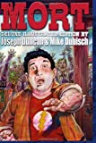 Mort: Deluxe Illustrated Edition, Joseph Duncan, 149540837X