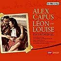 Léon und Louise Performance by Alex Capus Narrated by Burghart Klaußner, Sigi Terpoorten, Yvon Jansen, Susanne Marie Wrage, Thomas Sarbacher