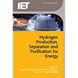 Hydrogen Production, Separation and Purification for Energy (Energy Engineering)