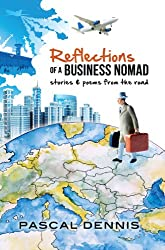 Reflections of a Business Nomad: Stories and Poems from the Road