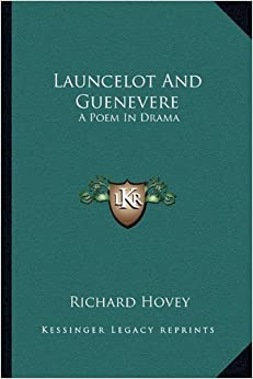 Book Launcelot and Guenevere: A Poem in Drama