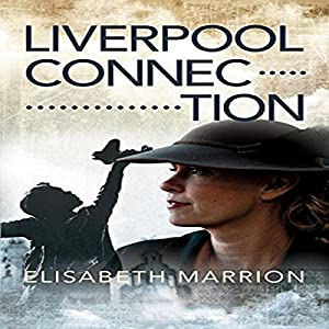 Liverpool Connection Audiobook