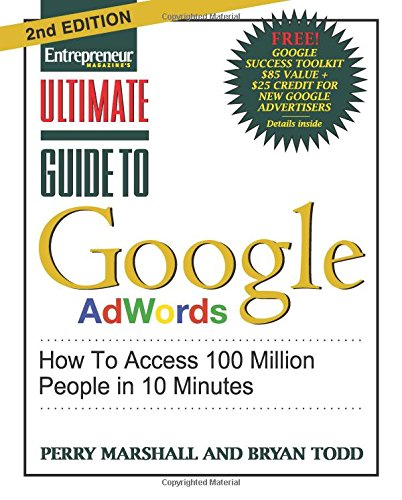 Ultimate Guide to Google Ad Words, 2nd Edition: How To...