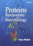 Proteins: Biotechnology and Biochemistry