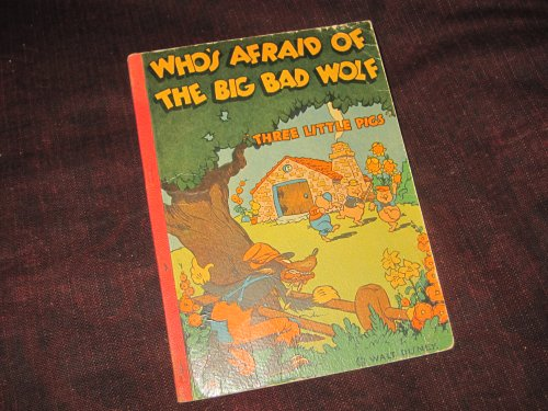 Who's Afraid of The Big Bad Wolf?: Three Little Pigs