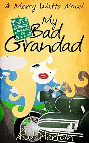 My Bad Grandad (Mercy Watts Mysteries Book 7)