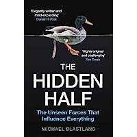 The Hidden Half: How the World Conceals its Secrets