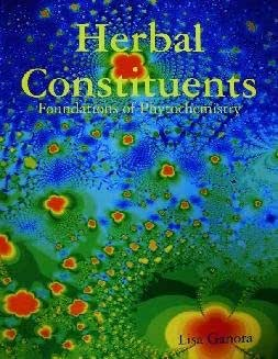 Herbal Constituents: Foundations of Phytochemistry