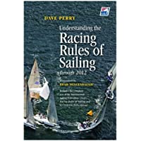 Understanding the Racing Rules of Sailing: Through 2012
