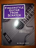 Fingerstyle Guitar from Scratch, Bruce Maynard Emery, 0966502965