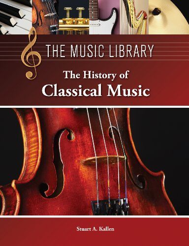The History of Classical Music (The Music Library)