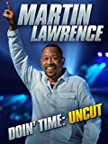 DVD : Martin Lawrence Doin' Time: Uncut
