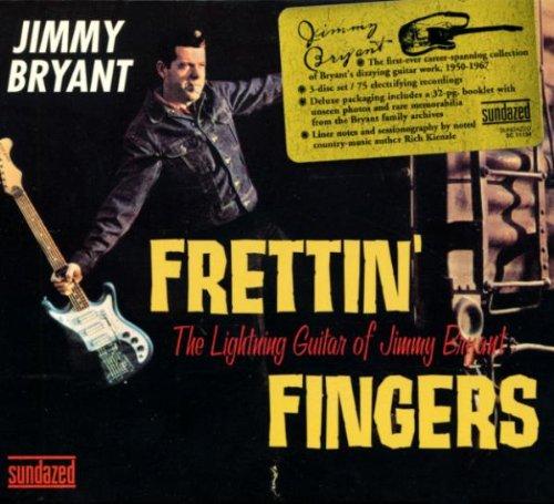 Frettin Fingers: Lightning Guitar of Jimmy Bryant by Sundazed Music Inc.