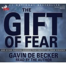 The Gift of Fear: And Other Survival Signals That Protect Us from Violence by Gavin de Becker (2006-04-18)