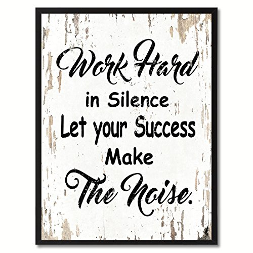 SpotColorArt Work Hard in Silence Let Your Success Make Noise Framed Canvas Art, 22